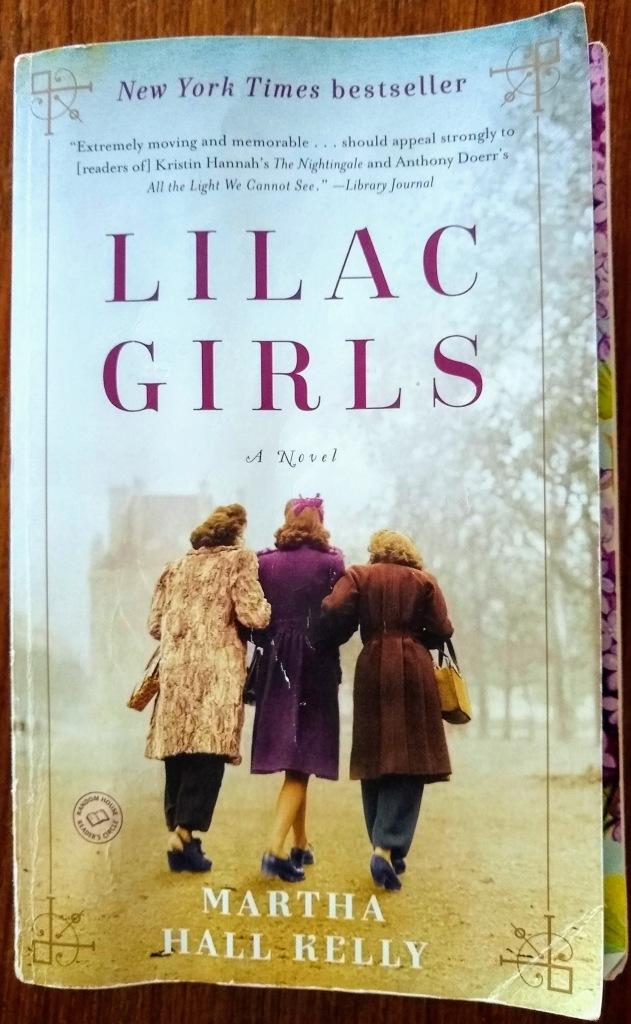 """""""Lilac Girls""""  book by Martha Hall Kelly."""